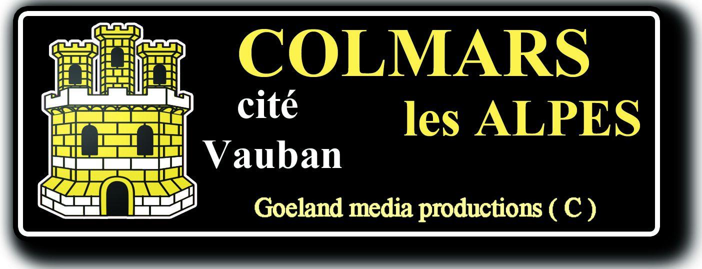 COLMARS-les-Alpes - CITE VAUBAN - Alpes de Haute Provence ( Val d'Allos - Parc du Mercantour )