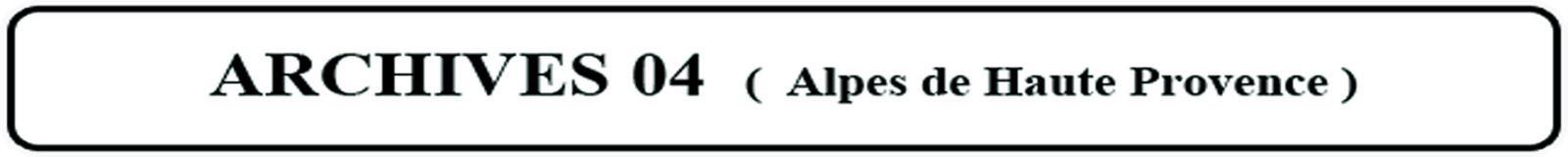 ARCHIVES VILLES et VILLAGES des ALPES de HAUTE PROVENCE - goelandmedia.prod@gmail.com (c)