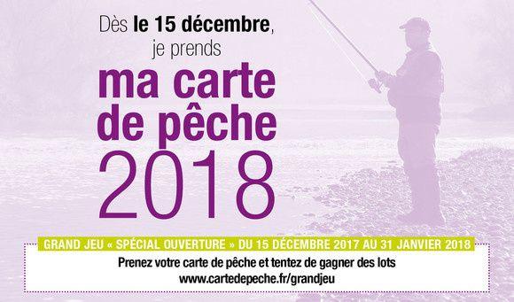LES CARTES DE PÊCHE 2018 SONT EN VENTE DEPUIS LE VENDREDI 15 DÉCEMBRE 2017