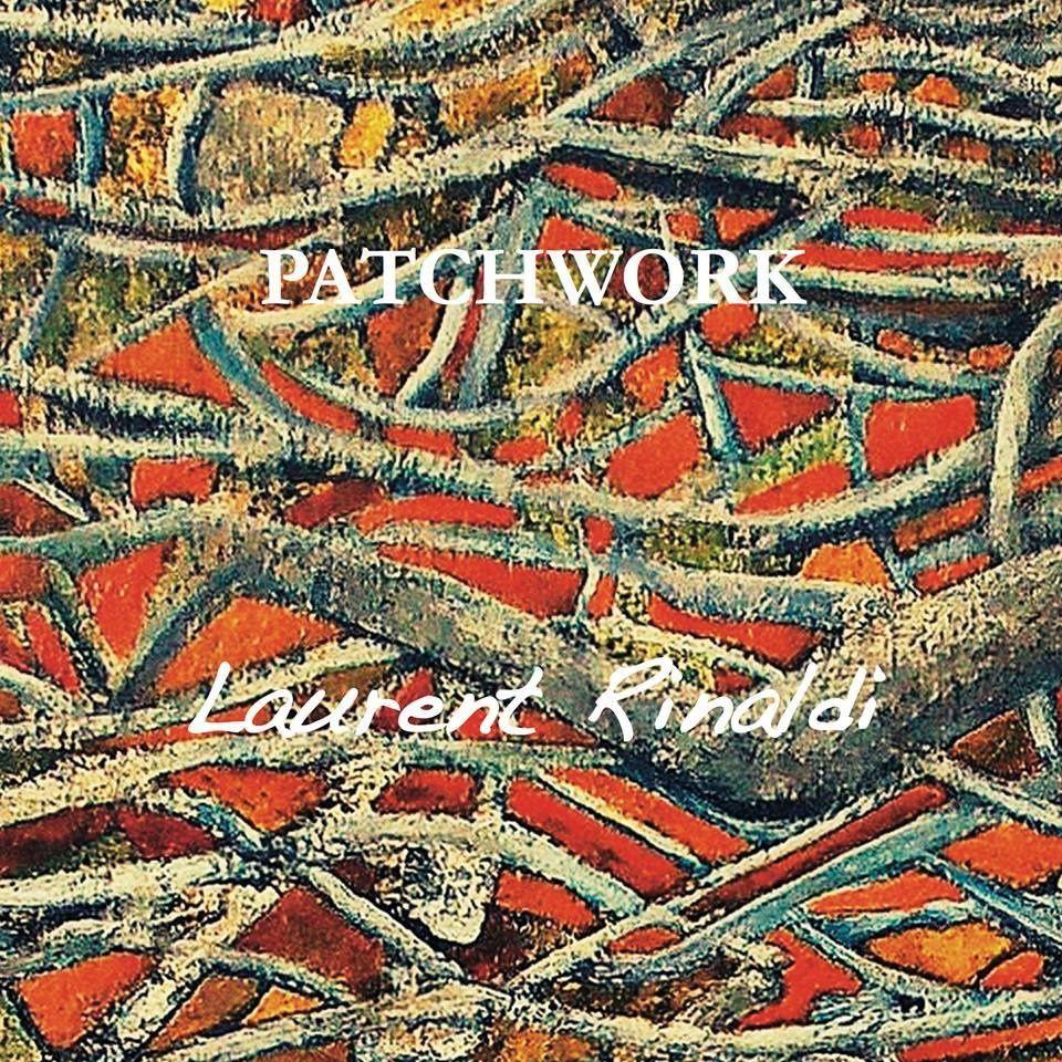 CD Laurent Rinaldi : Patchwork
