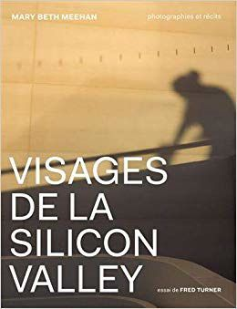 Visages de la Silicon Valley, Fred Turner et Mary Beth Meehan
