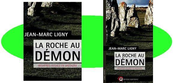Jean-Marc Ligny: La roche au démon (Éd.Wartberg, 2016)