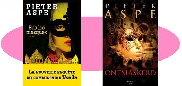 Pieter Aspe: Bas les masques (Albin Michel, 2016)