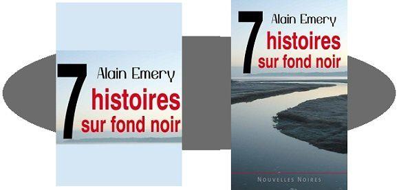 Alain Émery: 7 histoires sur fond noir (Éd.Astoure, 2016)