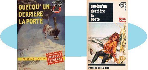 Michel Lebrun: Quelqu'un derrière la porte (Coll.Un Mystère, 1960)