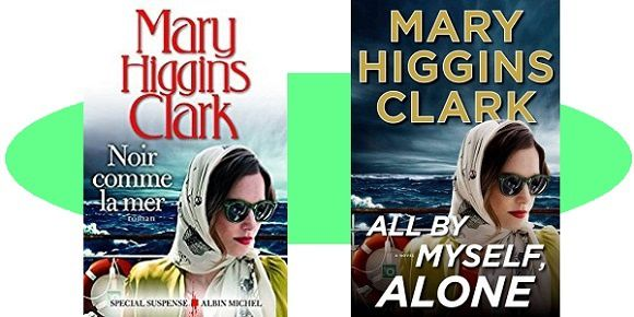 Mary Higgins Clark: Noir comme la mer (Albin Michel, 2017)