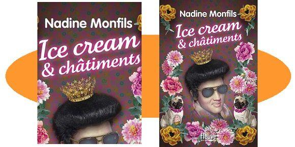 Nadine Monfils: Ice cream et châtiments (Fleuve Éditions, 2017)
