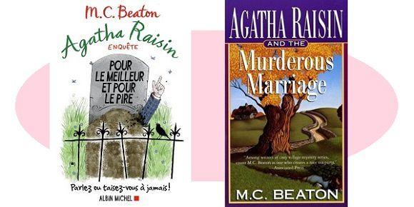 M.C.Beaton: Agatha Raisin – Pour le meilleur et pour le pire (Ed.Albin Michel, 2017)