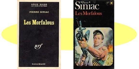 Pierre Siniac: Les morfalous (Série Noire, 1968)