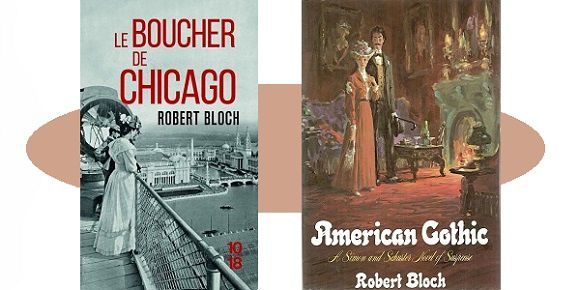 Robert Bloch : Le boucher de Chicago (Éd.10-18, 2017)