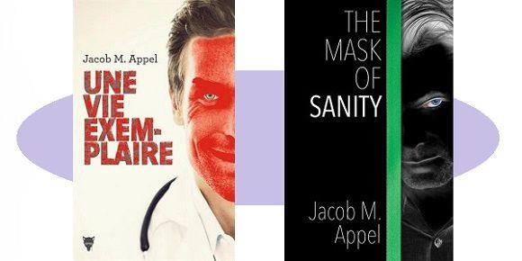 Jacob M.Appel: Une vie exemplaire (Éd.de la Martinière, 2017)
