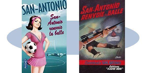San-Antonio: San-Antonio renvoie la balle (Éd.Pocket)