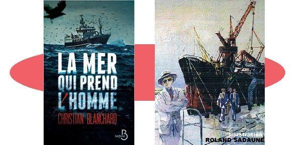 Christian Blanchard: La mer qui prend l'homme (Belfond, 2018)