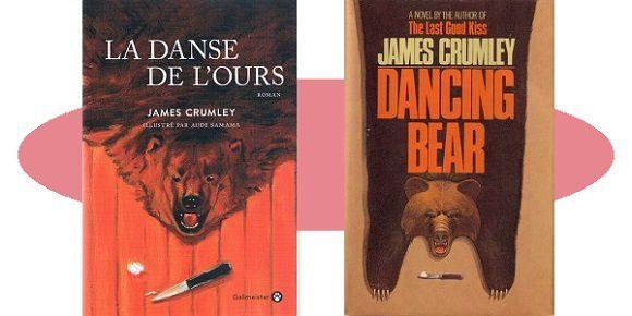 James Crumley : La danse de l'ours (Gallmeister, 2018)