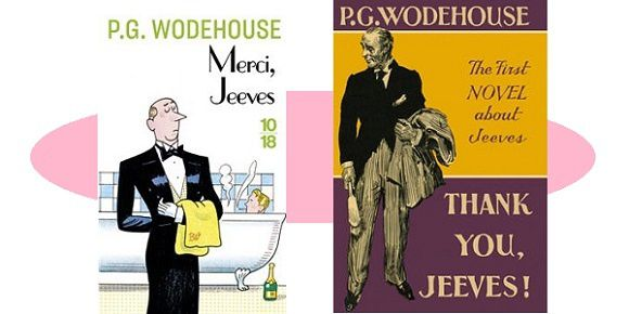 P.G.Wodehouse : Merci, Jeeves (Éditions 10-18)
