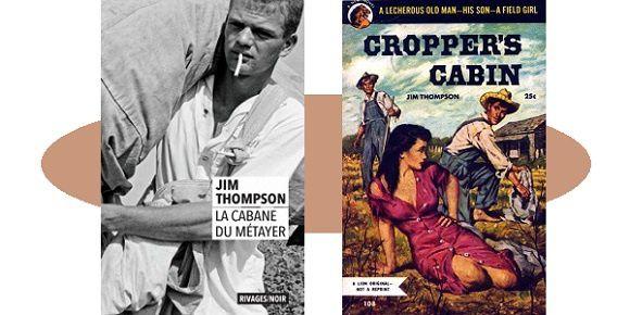 Jim Thompson: La cabane du métayer (Rivages/Noir, 2019)