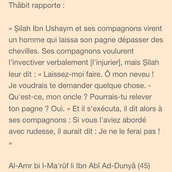 S̱ilah Ibn Ushaym et ses compagnons virent un homme qui laissa son pagne dépasser des chevilles...