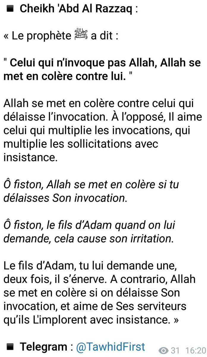Ô fiston, Allah se met en colère si tu délaisses Son invocation.