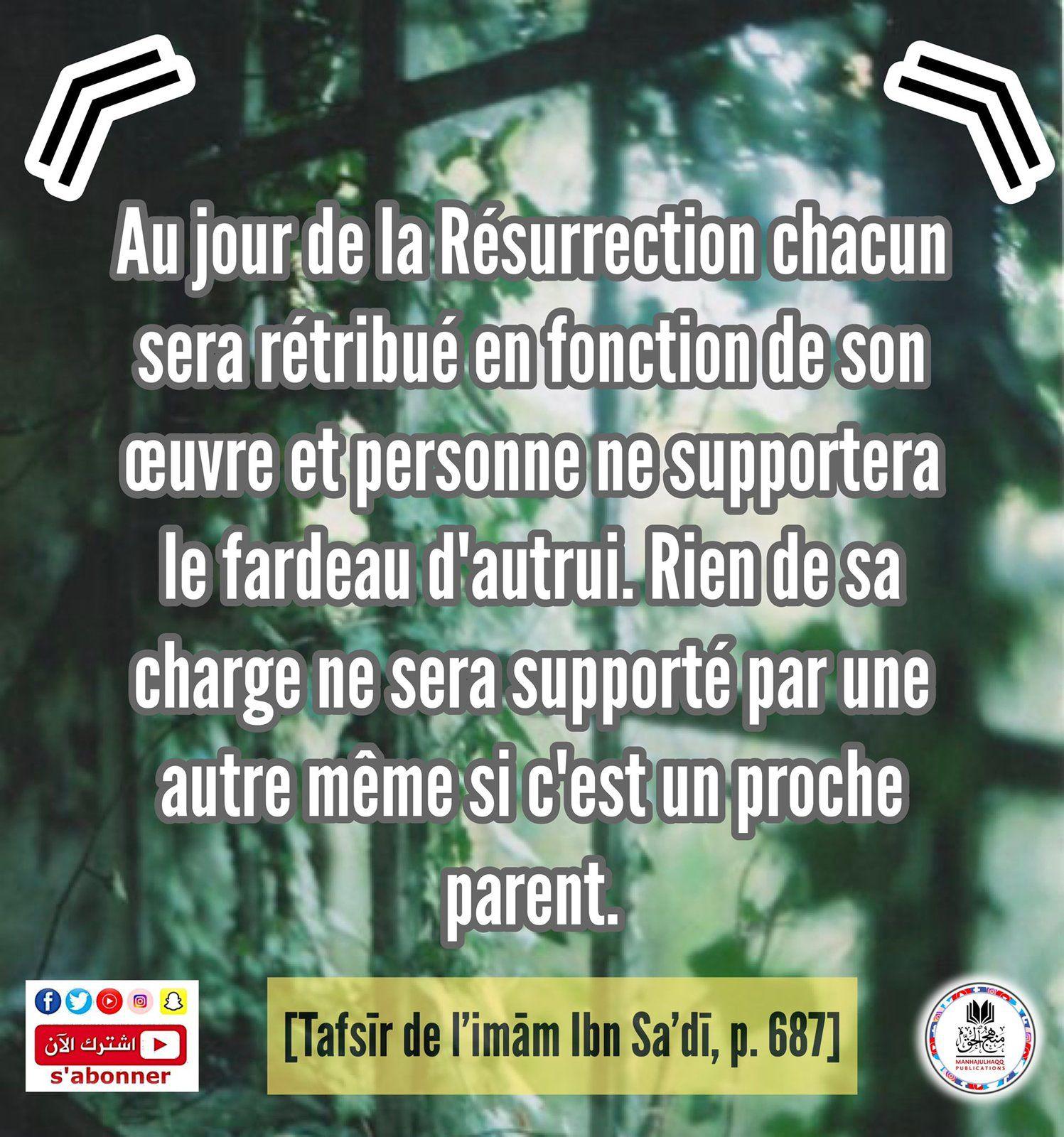 « Au jour de la Résurrection chacun sera rétribué en fonction de son œuvre.. »