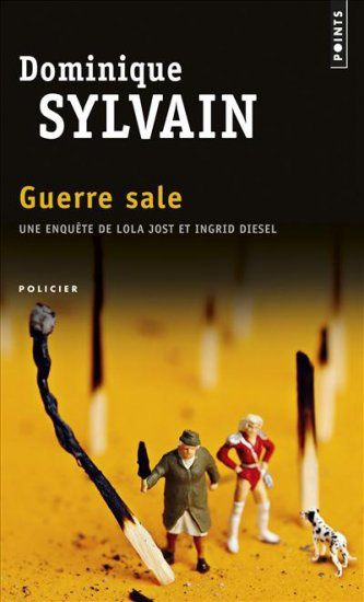 """Guerre Sale"" de Dominique Sylvain"