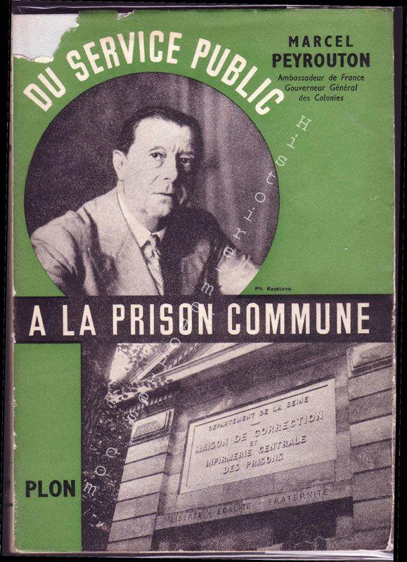 Marcel Peyrouton : Du service public à la prison commune