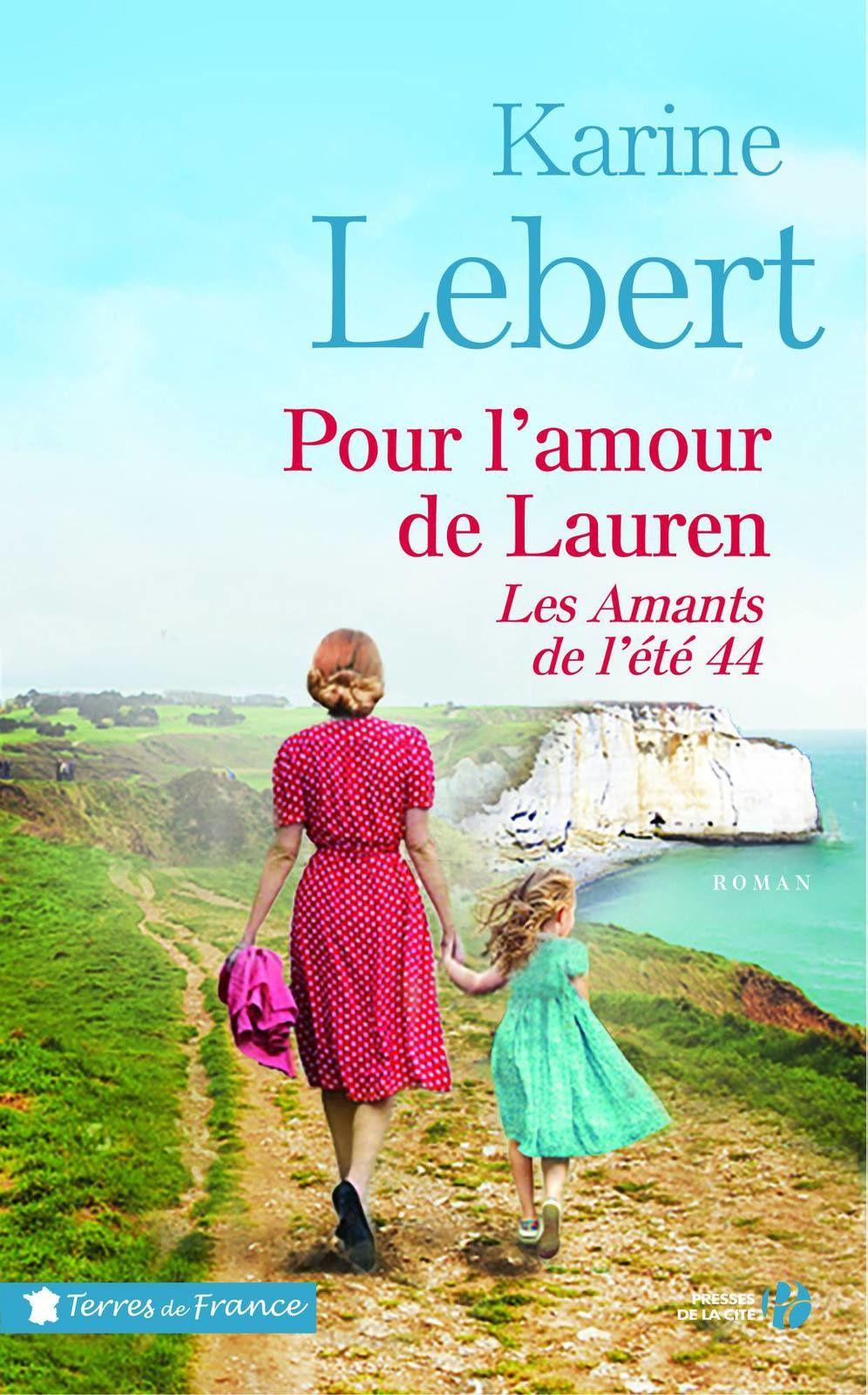 « Pour l'amour de Lauren » – Le tome 2 des « Amants de l'été 44 »
