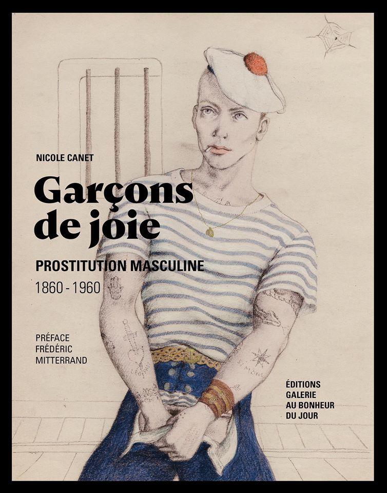 Garçons de joie- gay interest- Prostitution masculine 1860-1960 (Nicole Canet)