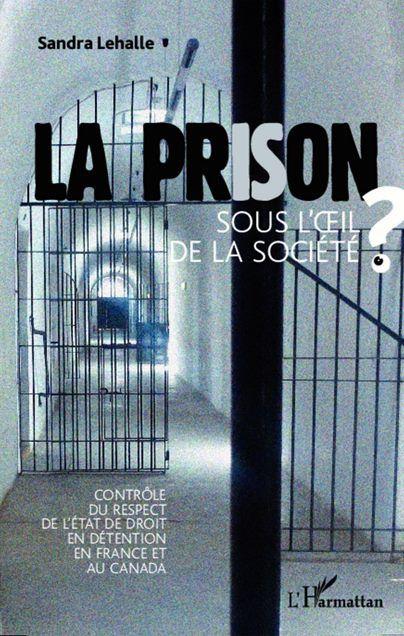 La prison sous l'oeil de la société