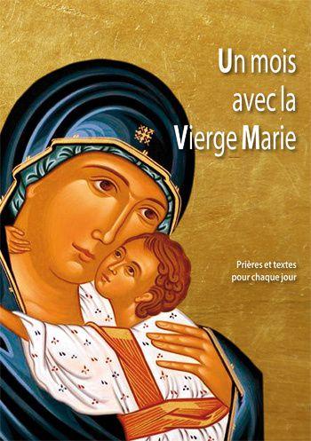Un mois avec la Vierge Marie (Livre)