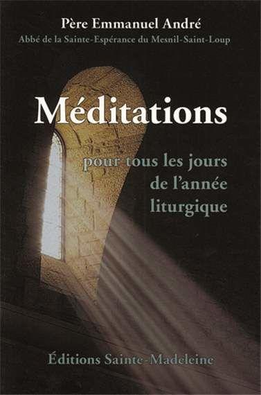 Méditations Pour tous les jours de l'année liturgique (Livre)