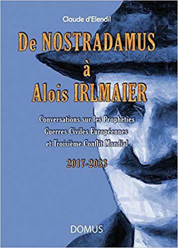 De Nostradamus à Alois Irlmaïer (Livre)