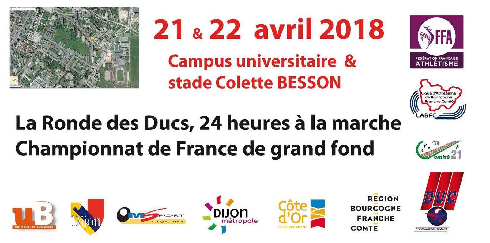 Samedi 21 et Dimanche 22 avril 2018 - La Ronde des Ducs - 24 heures marche - CH France - Dijon