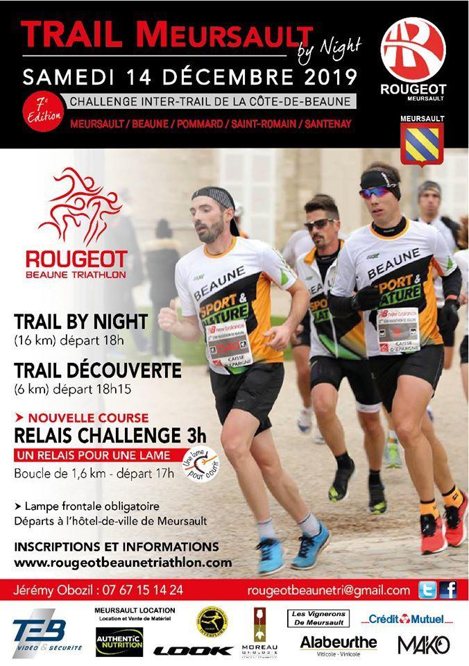 Samedi 14 décembre 2019 - Trail Meursault by Night - Meursault