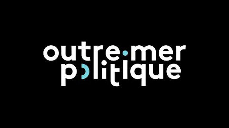 France Ô : Outre-Mer Politique