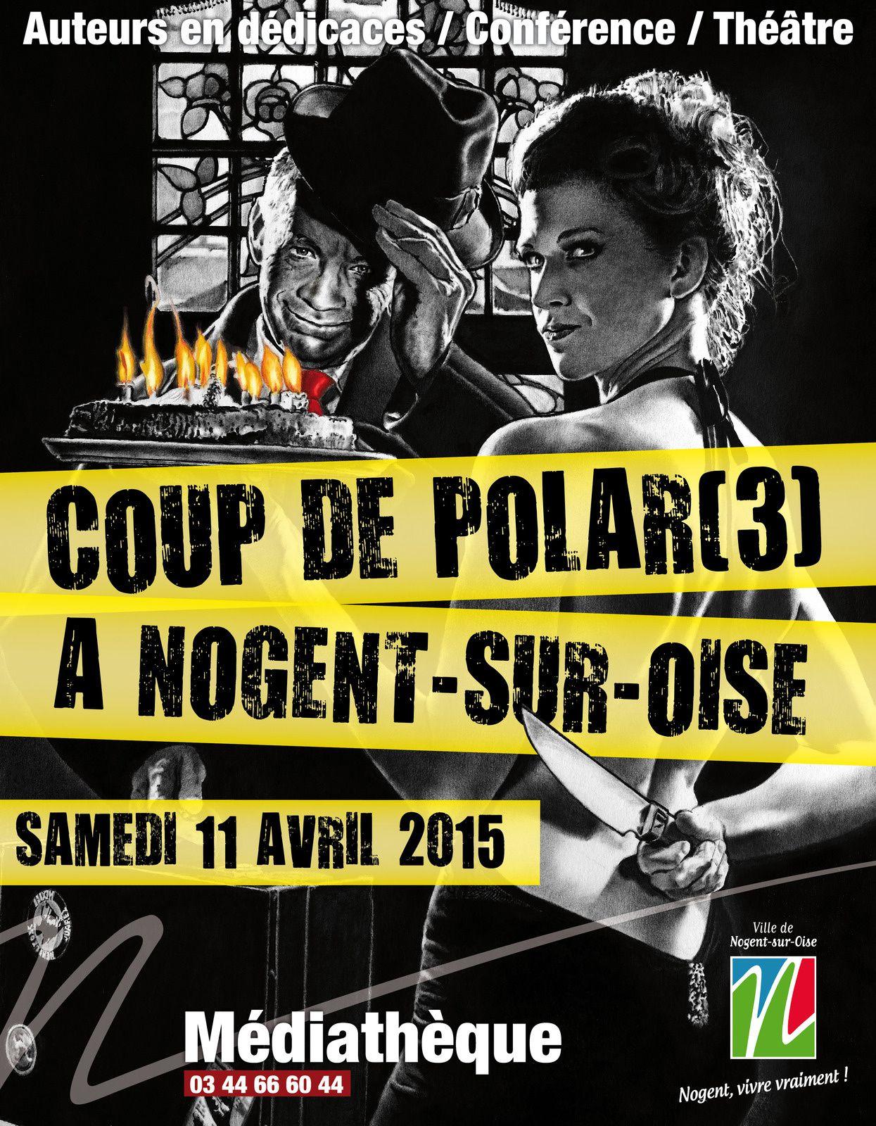 Avril sera riche en festival. 1 - coup de polar à Nogent sur Oise