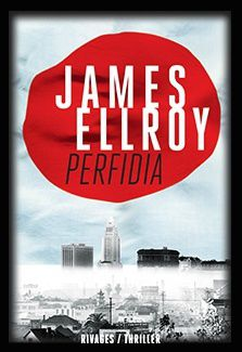 Le billet : Perfidia-Ellroy