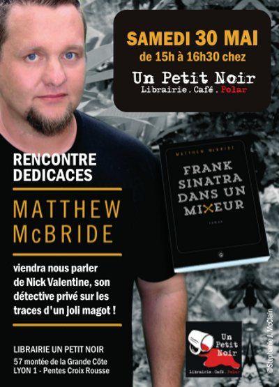 Matthew MacBride, à Un Petit Noir le 30 mai