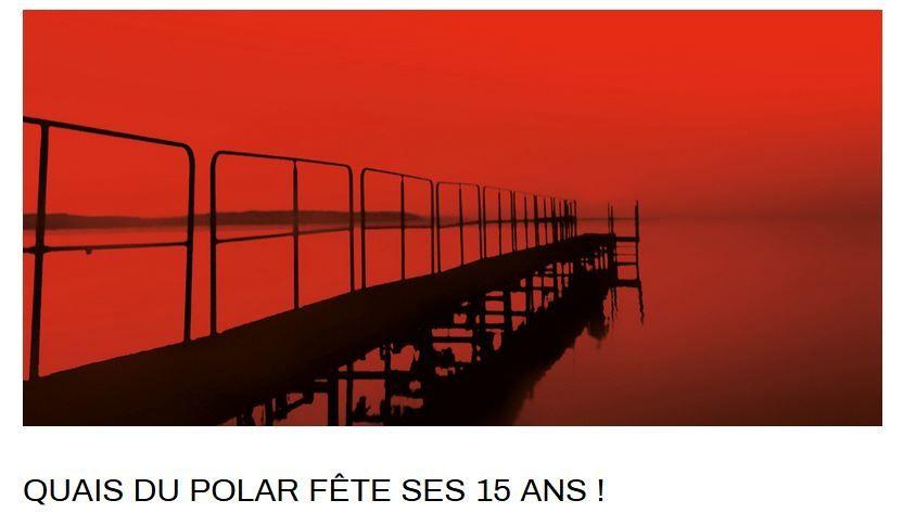 Quais du polar prépare sa 15e édition