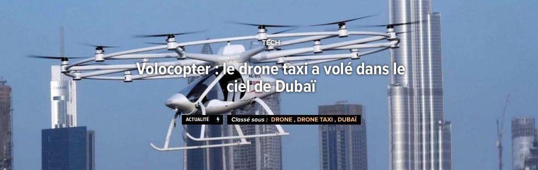 Volocopter : le drone taxi a volé dans le ciel de Dubaï