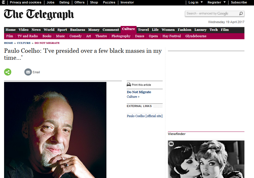 http://www.telegraph.co.uk/culture/donotmigrate/3562310/Paulo-Coelho-Ive-presided-over-a-few-black-masses-in-my-time.html