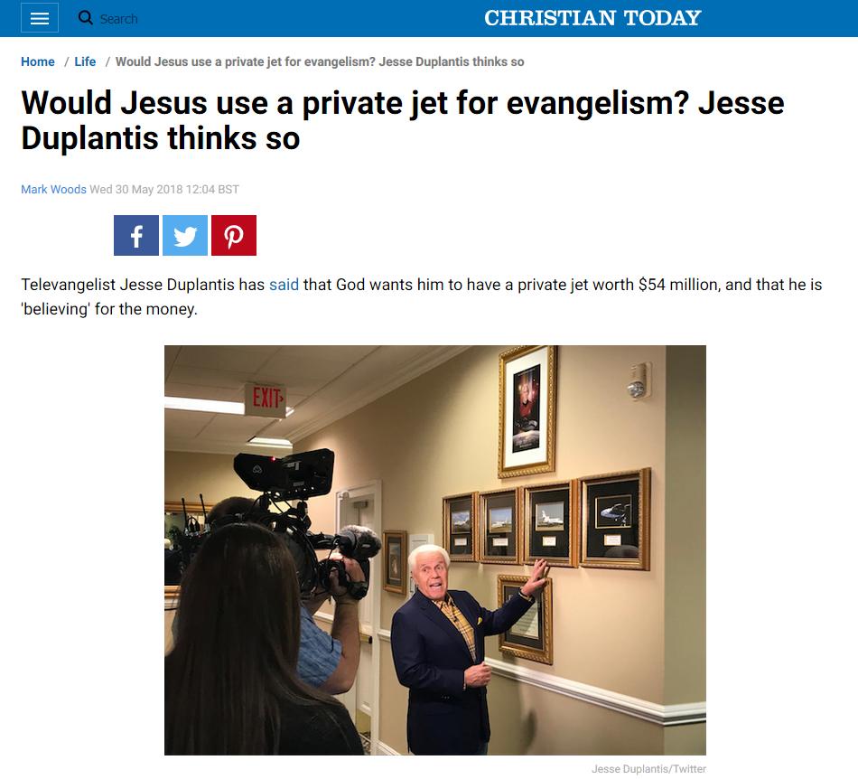 Le pasteur soutient que  « Si Jésus venait à notre époque, il aurait un jet privé » !