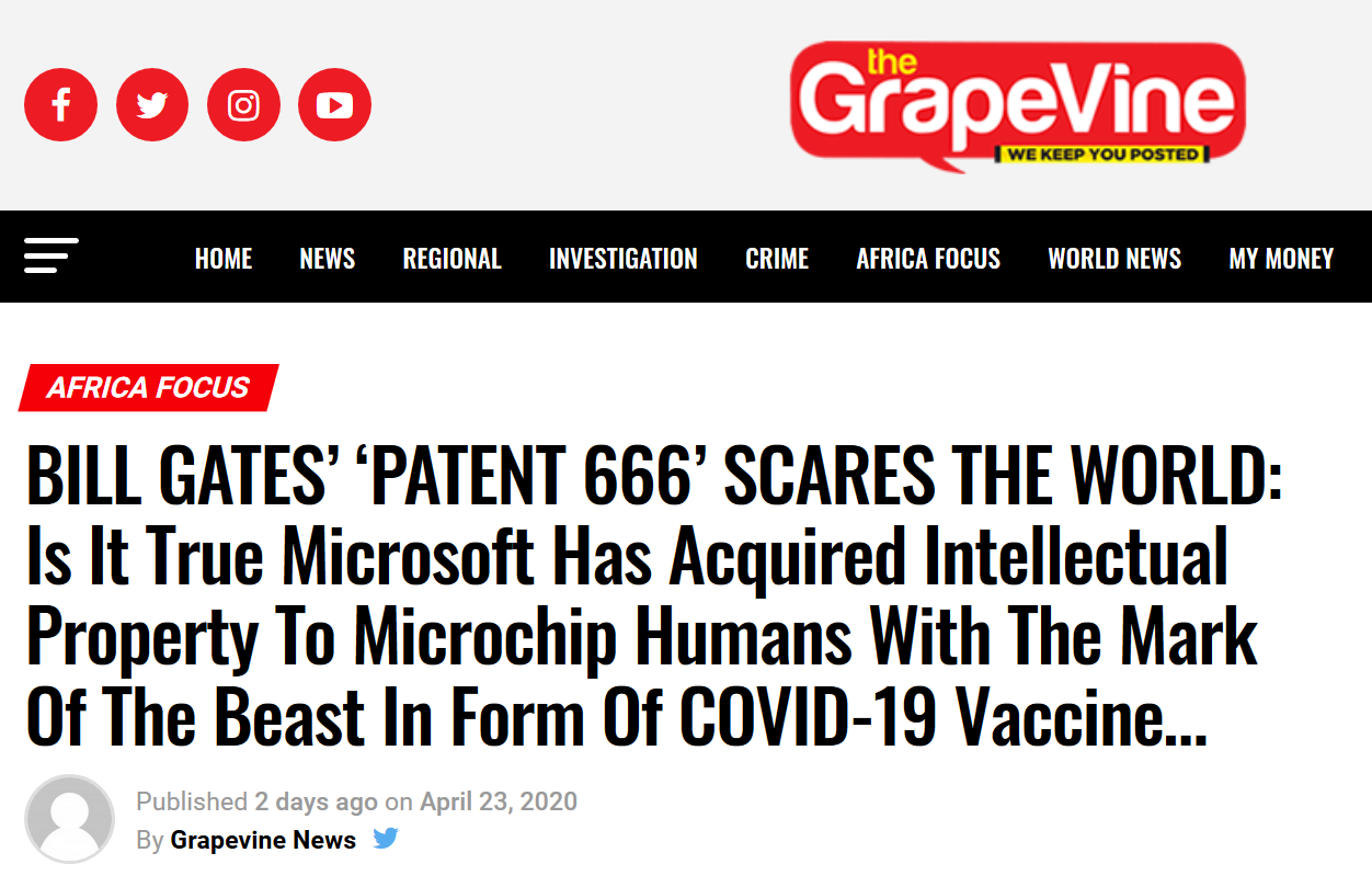 https://www.thegrapevine.co.ug/bill-gates-patent-666-scares-the-world-is-it-true-microsoft-has-acquired-intellectual-property-to-microchip-humans-with-the-mark-of-the-beast-in-form-of-covid-19-vaccine/