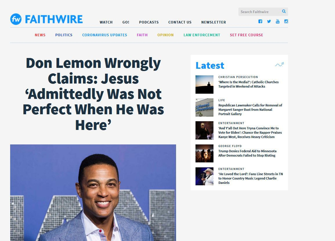 https://www.faithwire.com/2020/07/09/don-lemon-wrongly-claims-jesus-admittedly-was-not-perfect-when-he-was-here/