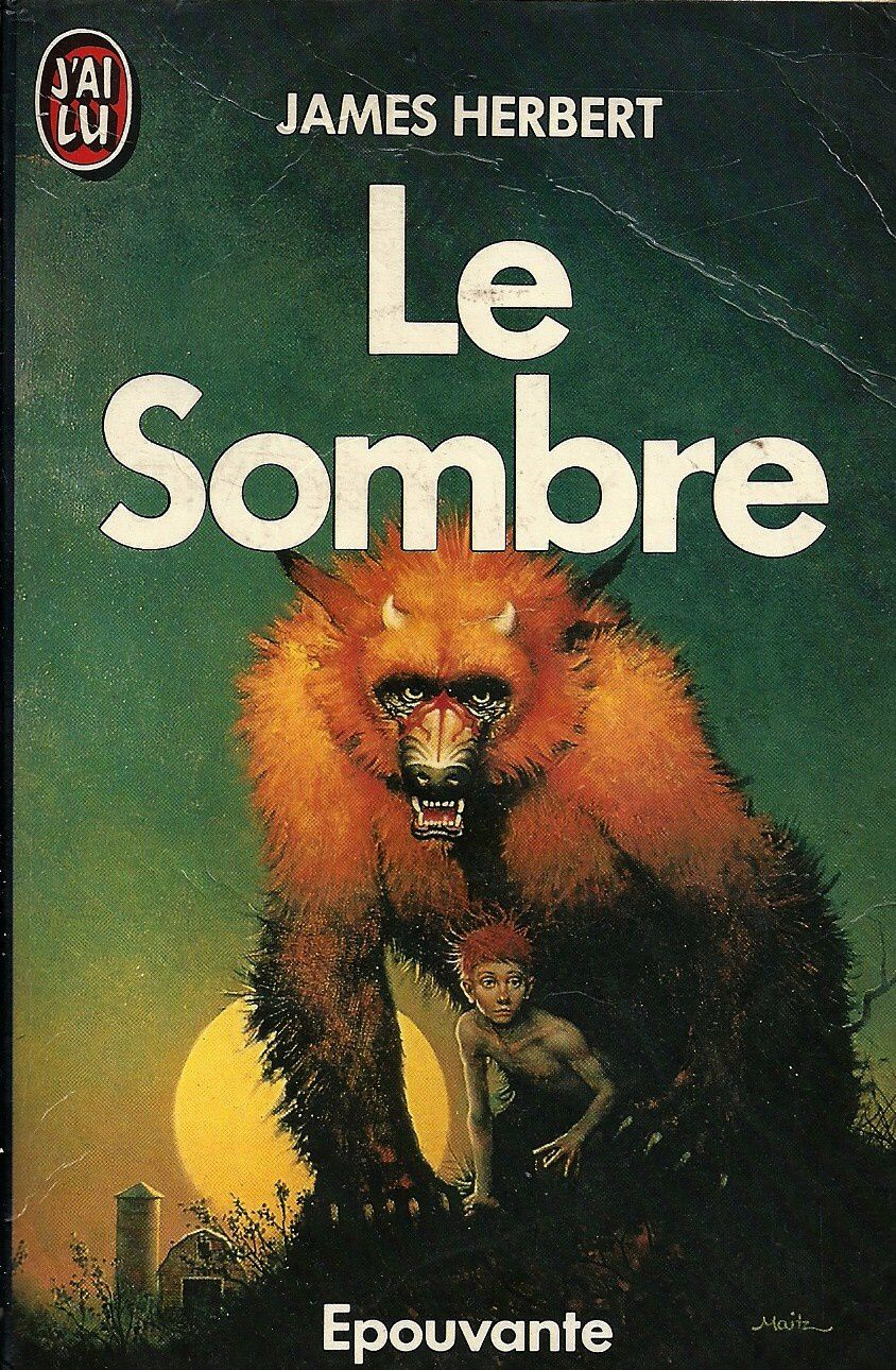 JAMES HERBERT « Le Sombre » Collection « Épouvante », « J'ai lu » aout 1986.N° 2056