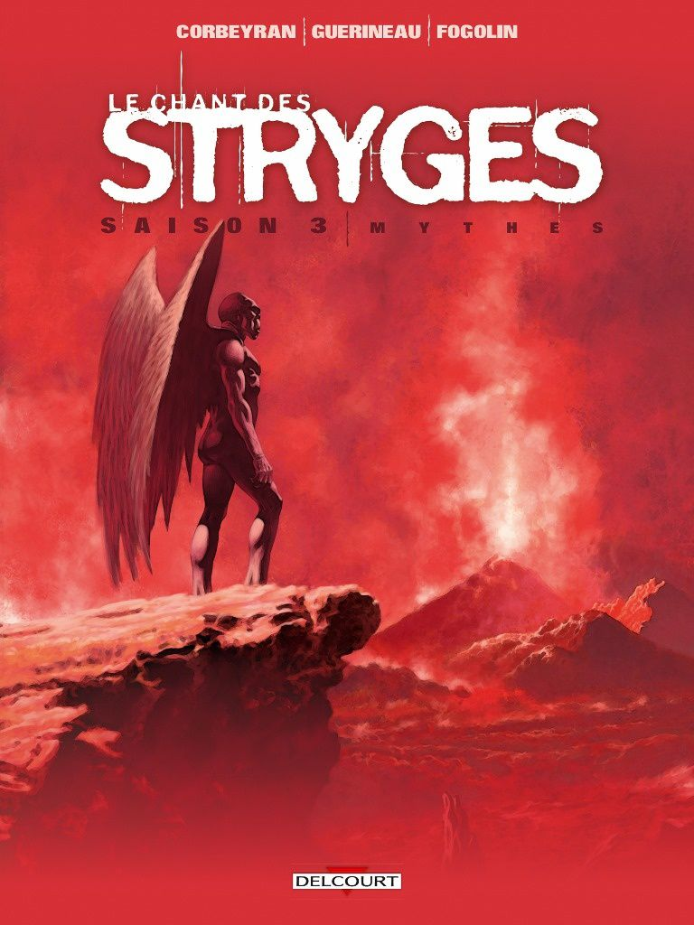 Chant des Stryges Saison 3 - 18 – Mythes
