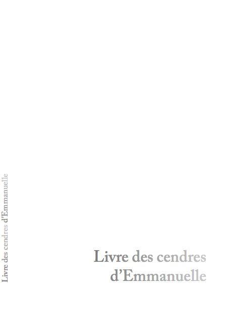 Livre des cendres d'Emmanuelle, édition courante parue le 7 mai 2017