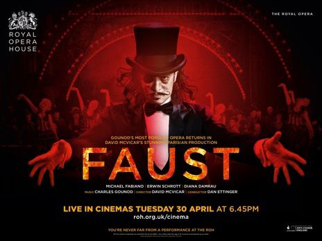 Opéra rediffusion cinéma - ROH live - Royal Opera House Londres - Faust