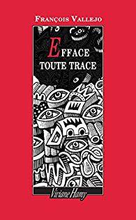 [Vallejo, François] Efface toute trace Ob_d8acf2_513hit3pall-sx195