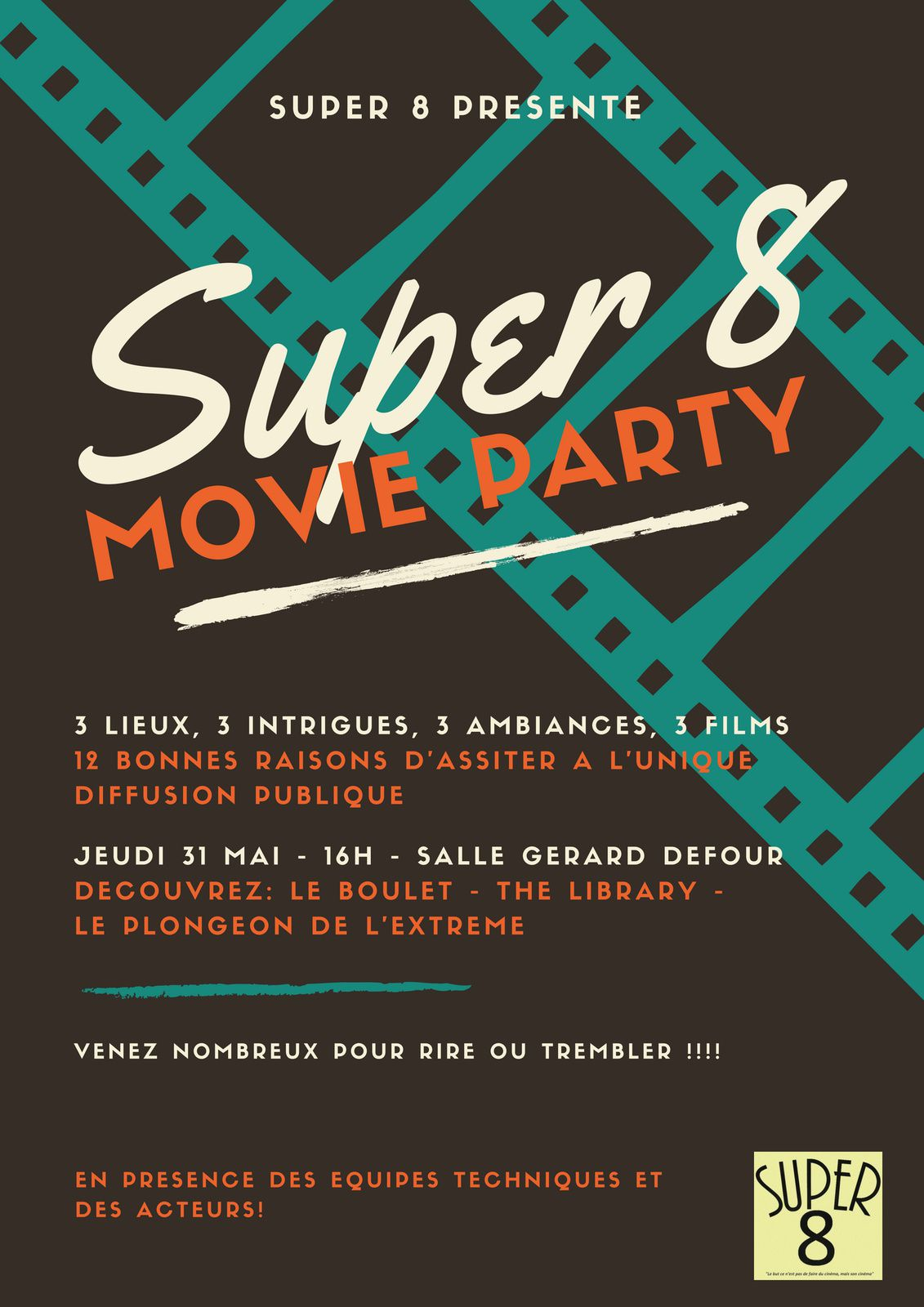Super 8 movie party !