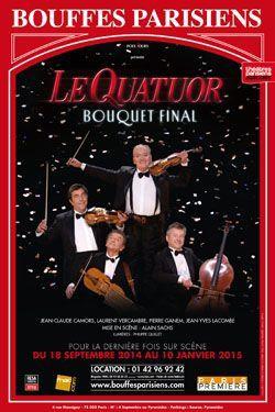 Le Quatuor - Bouquet final aux Bouffes Parisiens